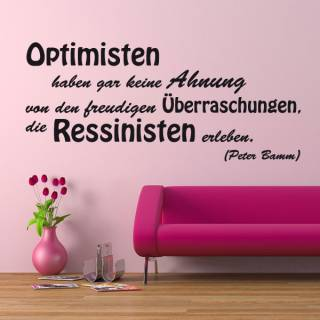 Wandtattoo Zitat Peter Bamm Optimisten