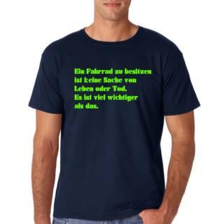 """Radshirt """"Ein Fahrrad besitzen..."""""""