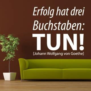 Wandtattoo Zitat Goethe Erfolg Tun