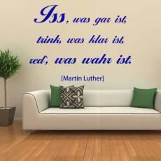 Wandtattoo Zitat Martin Luther Iss was