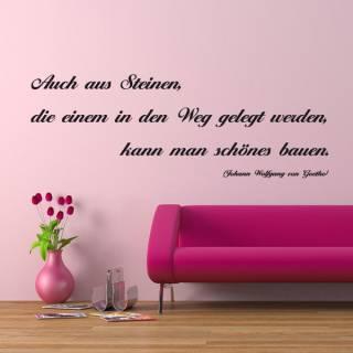 Wandtattoo Zitat Goethe aus Steinen im Weg etwas Schönes bauen