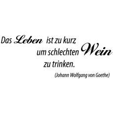 Wandtattoo Zitat Goethe Leben Wein