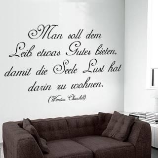 Wandtattoo Zitat Winston Churchill Leib Seele Genuß