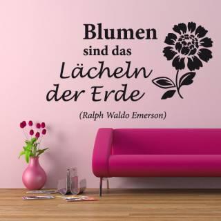 Wandtattoo Zitat Emerson Blumen sind Lächeln