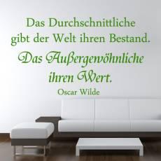 Wandtattoo Zitat Oscar Wilde Wert des Außergewöhnlichen