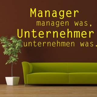 Wandtattoo  Manager managen Unternehmer unternehmen
