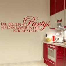 Wandtattoo Die besten Partys finden in der Küche statt