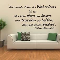 Wandtattoo Zitat Einstein Wahnsinn ist alles beim Alten...