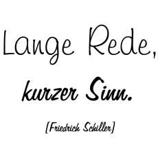 Wandtattoo Zitat Friedrich Schiller Lange Rede kurzer Sinn