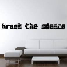 Wandtattoo Zitat Break the silence