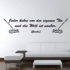 Wandtattoo Zitat Goethe Jeder kehre vor seiner Tür