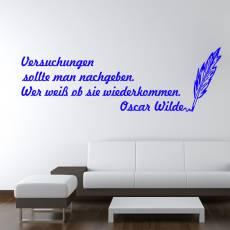 Wandtattoo Zitat Wilde Versuchungen nachgeben Nr.2